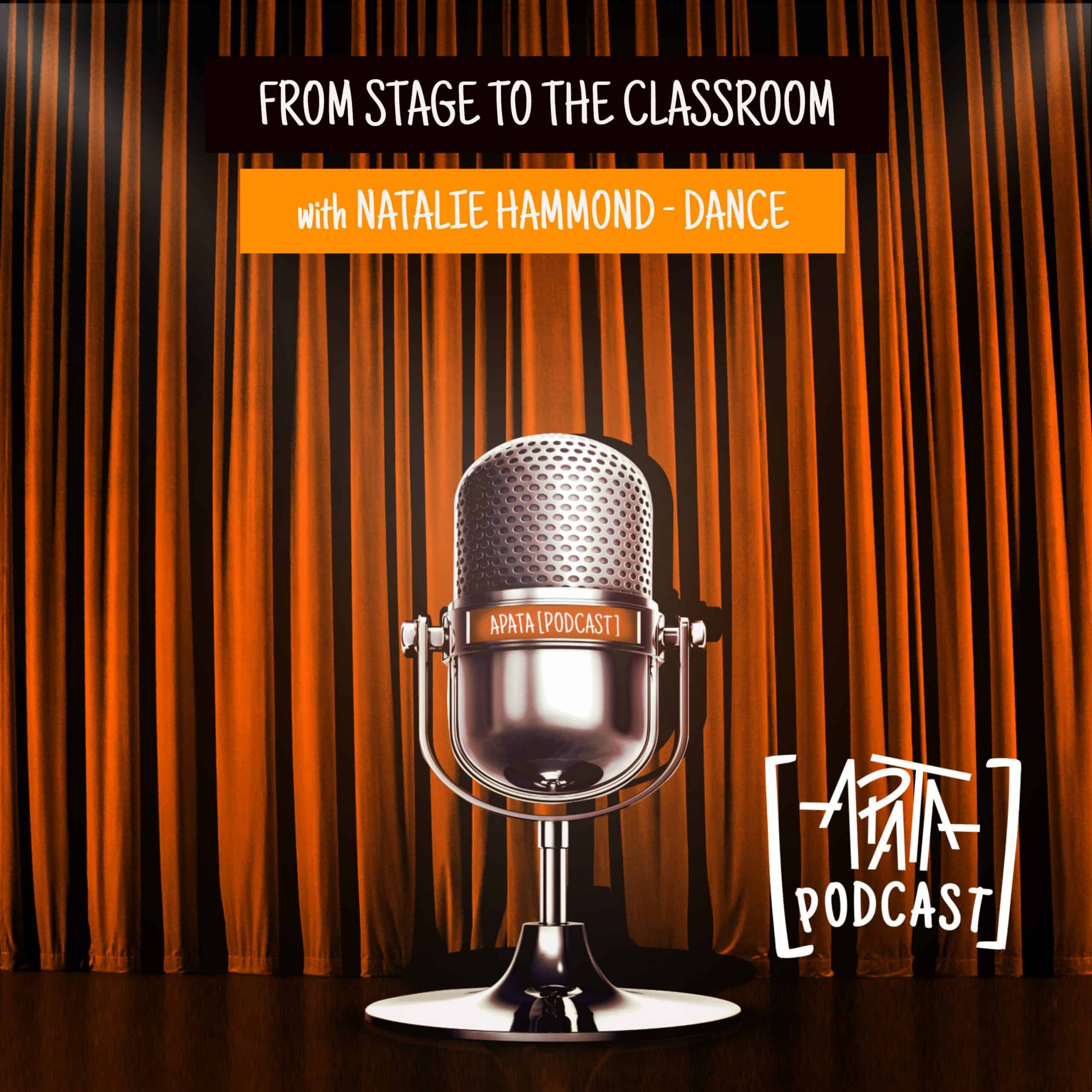 From Stage to the Classroom - With Natalie Hammond