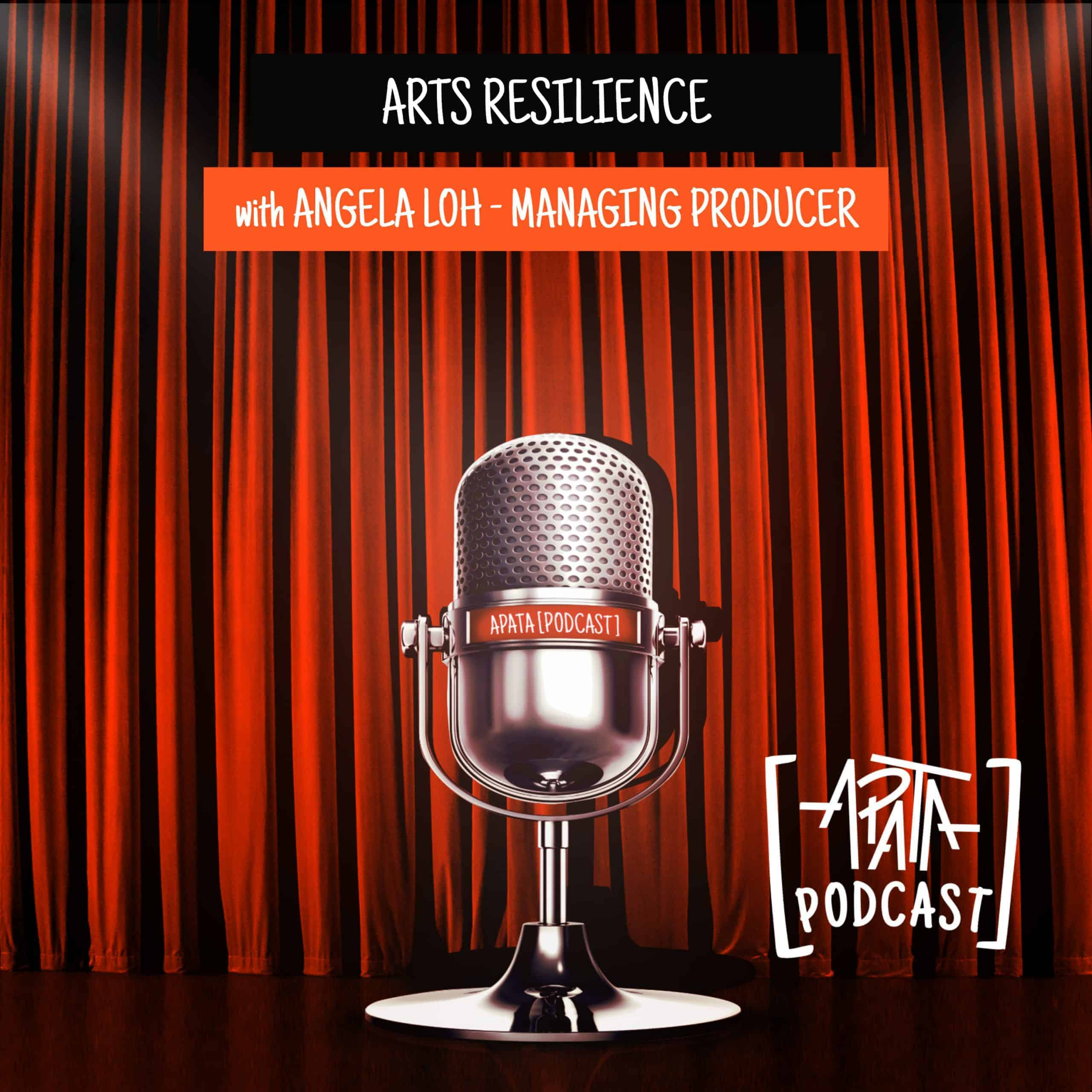 Arts Resilience - With Angela Loh
