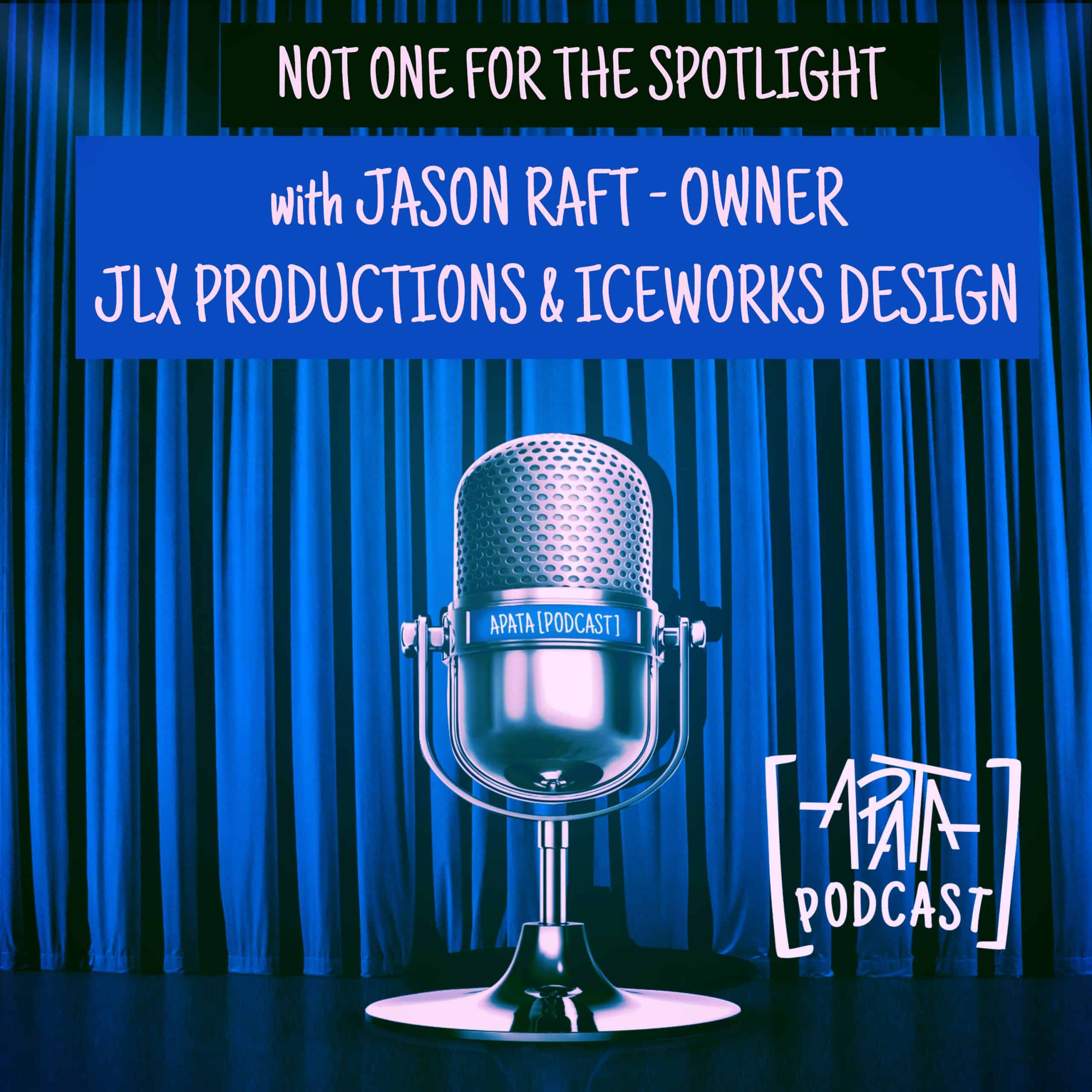Not One For The Spotlight - with Jason Raft