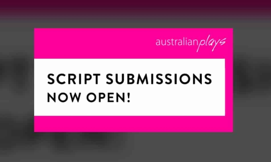 SUBMISSIONS TO THE AUSTRALIAN PLAYS CATALOGUE