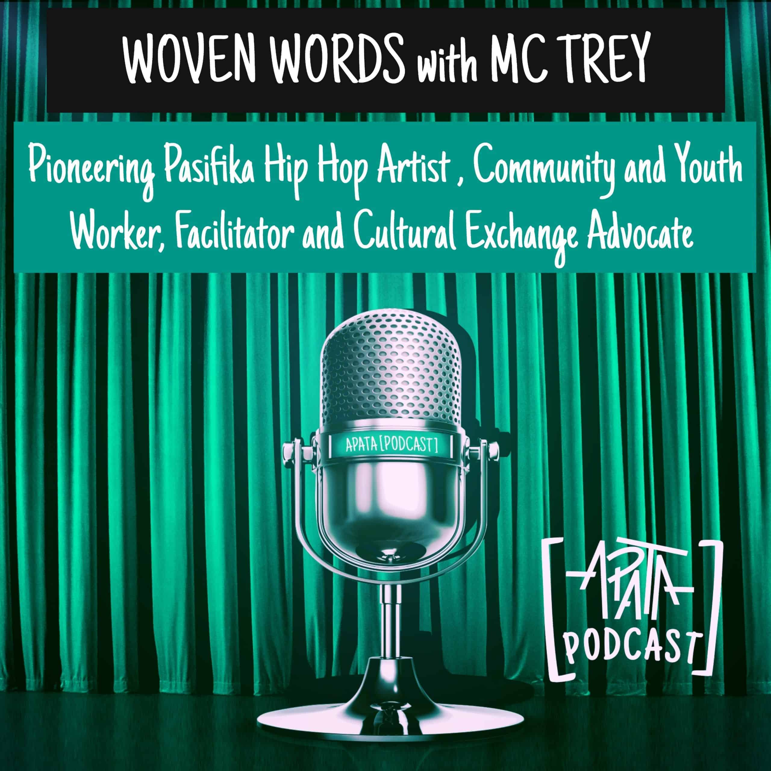 Woven Words with MC Trey