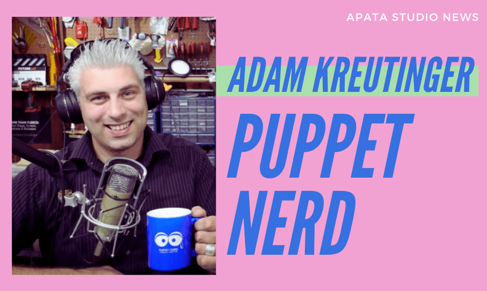 Adam Kreutinger: Puppet Nerd